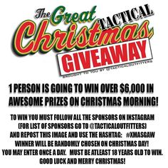 Check out the giveaway that @tacticaloutfitters  is doing. Enter daily.  #xmasgaw