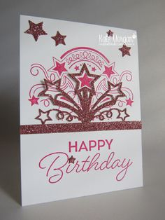 Happy Birthday using Stampin Ups Birthday Blast stamps & Star Blast Edgelits by Kate Morgan, Independent Demonstrator, Melbourne. Classes in Rowville. #Occasions2017
