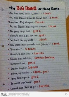 The Big Bang Drinking Game:  So need to show a marathon of The Big Bang Theory now.