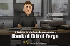 A day in the life of a short sale representative at Bank of Citi of Fargo