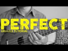 Perfect - Ed Sheeran - EASY Ukulele Tutorial - Chords - How To Play - YouTube