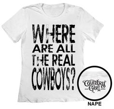 NEED THIS.....Real Cowboys - LD SS Tee Michelle Hernandez