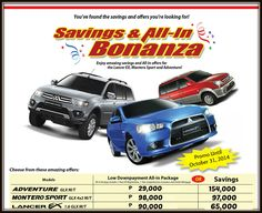 """You've Found the Savings and Offers you're Looking for! Mitsubishi Motors """"Savings and All-In Bonanza"""" Enjoy amazing savings and All-In offers for the Lancer EX, Montero Sport and Adventure! For inquiries you can contact us at (082) 222-1111 (local 113-114) or send us your email at: kai_online_sales@karasiainc.com"""