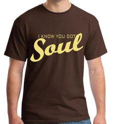 I know you got soul T-shirt James Brown