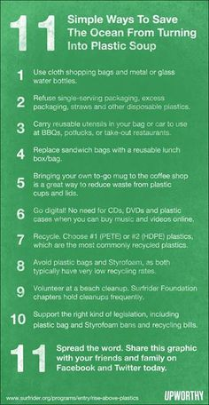 11 Simple Ways To Save The Ocean From Turning Into Plastic Soup Plastics in the ocean are a major environmental concern as well as a barrier to healthy eating. Here are some suggestions from Surfrider Foundation on how you can help turn the tide. Green Life, Go Green, Save Our Earth, Save The Planet, Save Our Oceans, Help The Environment, Green Environment, Sustainable Environment, Sustainable Practices