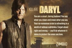 "Zimbo quiz ""Which Walking Dead Chaacter are you."" I got Daryl & I didnt even choose a crossbow & a motorcycle!"