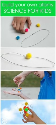Super cool kids science project that is simple and easy - build your own atom!