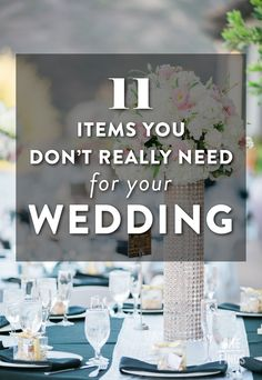 11 Items You Don't Really Need For Your Wedding