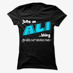 It is ALI Thing ... 999 Cool Name Shirt !, Order HERE ==> https://www.sunfrog.com/LifeStyle/It-is-ALI-Thing-999-Cool-Name-Shirt-.html?89700, Please tag & share with your friends who would love it , #birthdaygifts #christmasgifts #superbowl
