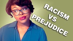 A lot of people don't seem to understand the difference between racism and prejudice so here's a video explaination! If you like this video SHARE IT! Support...