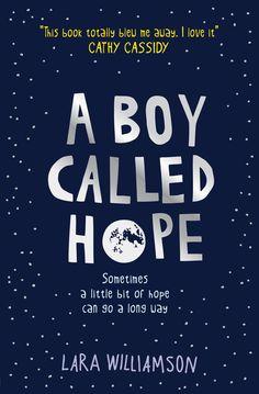 A Boy Called Hope: Amazon.co.uk: Lara Williamson: 9781409570318: Books
