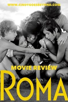 Movie Review: Roma - Cindy Goes Beyond Netflix Originals, Movies To Watch, Cool Pictures, Blogging, Group, History, Film, World, Movie Posters