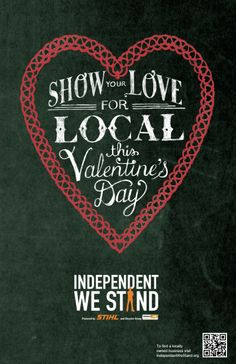 Show Your Love For Local This Valentine's Day - Independent We Stand Buy Local, Shop Local, Store Front Windows, Shop Windows, Store Window Displays, Booth Displays, Chalkboard Signs, Chalkboard Walls, Small Business Saturday