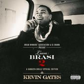 I Don't Get Tired (#IDGT) [feat. August Alsina] - Kevin Gates