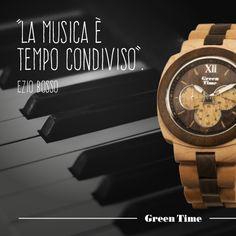 """""""La musica è tempo condiviso"""" Ezio Bosso. #GreenTime ~ Square New Collection"""