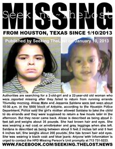 Alizae Mata (2) and Jessenia Saldana (22) missing from HOUSTON, TX since 1/9/2013.  Jessenia is not the mother.