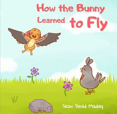 There's no bunny like this bunny! He learns to fly! http://kidsfunchannel.com/children-book-review-bunny-learned-fly/