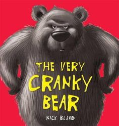 The Very Cranky Bear : Nick Bland : 9780340989432   In the Jingle, jangle jungle, four friends encounter a very cranky bear. Moose, Lion and Zebra all think they know how to cheer him up, but it's plain, boring Sheep who has the answer. This is a hilarious picture book, with the over-riding message being: Don't undere…