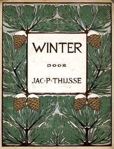 Cover illustration by L. W. R. Wenckebach for 'Winter by Jac. P. Thijsse. Published 1909 by Zaandam Bakkerij | JV