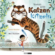 Niemals wilde Katzen kitzeln: Amazon.de: Pamela Butchart, Marc Boutavant, Matthias Wieland: Bücher