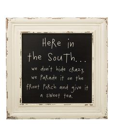 Look at this 'In the South' Framed Sign on #zulily today!