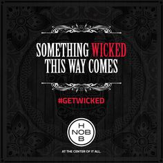 Something #Wicked This Way Comes. #GetWicked