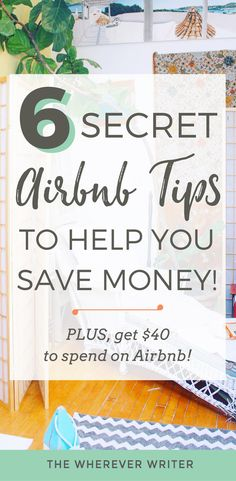 Are you missing out on money-saving opportunities by NOT knowing these Airbnb secrets? Find out 6 Airbnb tips that will save you money! I'll reveal what I've le