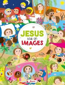 """""""JESUS' PICTURE BOOK"""" by Charlotte Ameling & Laureen Bouyssou -- A playful book presenting 15 scenes from the life of Jesus through detailed drawings on double pages and short texts. ✣ Hardcover with foam / 32 pp / 23 x 30 cm / €14.90 ✣ From 3 to 6"""