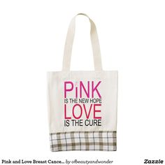Pink and Love Breast Cancer Awareness Tote Bag - quote pun meme quotes diy custom Breast Cancer Support, Breast Cancer Awareness, Bag Quotes, Special Needs Kids, Plaid Fabric, Pink Gifts, Fair Trade, Tote Bags, Style Ideas