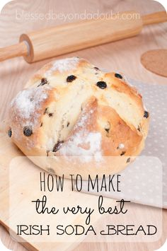 Our family enjoys this easy Irish Soda Bread recipe with our St. Patrick's Day meal each year.