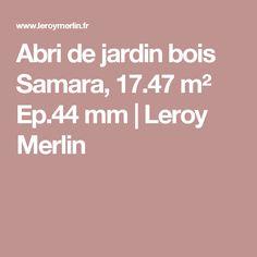 Abri de jardin bois Elite, 8.18 m² Ep.28 mm | Leroy Merlin | Abri ...