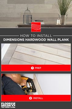 Step by step instructions on how to install Dimensions Hardwood Wall Planks from Floor & Decor Wood Stone, Floor Decor, Planks, Step By Step Instructions, Hardwood, Flooring, Wall, Tips, House