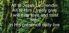 """Give your heart to the Lord with this beautiful hymn """"All to Jesus I Surrender""""! 