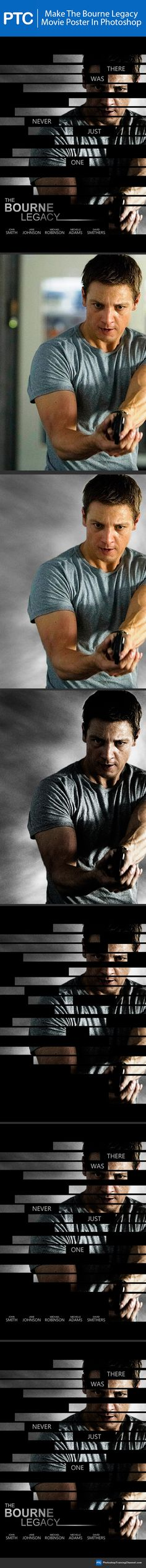 How To Make The Bourne Legacy Movie Poster In Photoshop. #Photoshop #tutorial #movie #poster http://photoshoptrainingchannel.com