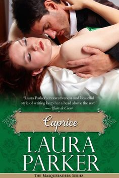 Free Kindle Book For A Limited Time : Caprice: The Masqueraders Series -  Book One