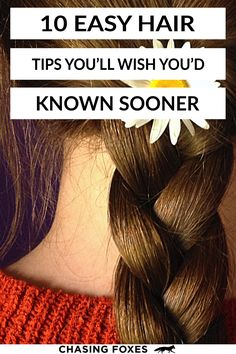 These hair tips and tricks are awesome! They'll help you keep up with your hair without being overwhelmed. So check out these 10 DIY hair hacks that'll also save you money! #ChasingFoxes #HairTips