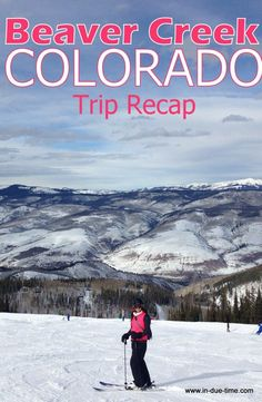 Colorado Ski Trip recap including tips, restaurants, activities and photos!