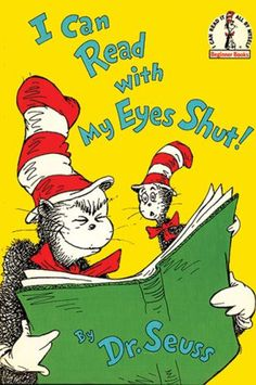 Beginner Books: I Can Read with My Eyes Shut! by Dr. Seuss Hardcover) for Like the Beginner Books: I Can Read with My Eyes Shut! by Dr. Get it at Dr. Seuss, Dr Seuss Day, Music Games, Kids Music, Free Poems, Beginner Books, Book Journal, Journals, Quotes For Kids