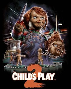 Child's Play Not as good as the first, but better than others in the Chucky Series. Chucky Movies, Chucky Horror Movie, Horror Movie Characters, Best Horror Movies, Classic Horror Movies, Scary Movies, Horror Icons, Horror Movie Posters, Child's Play Movie