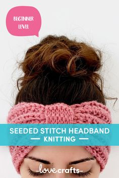 This beginner friendly seeded rib stitch headband pattern is the perfect knitting project to gift to someone! | Downloadable PDF at LoveCrafts.com