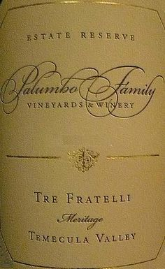 Palumbo Family Vineyards & Winery 'Tre Fratelli' Meritage, Temecula Valley, USA