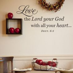 Love the Lord Your God - Vinyl Wall Art