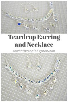 """Create a dazzling new teardrop necklace and earring set with pear shaped crystals. This piece is stunning and will compliment those """"dress up"""" occasions in your life. Diy Teardrop Earrings, Diy Earrings Studs, Circle Earrings, Diy Necklace, Hoop Earrings, How To Make Necklaces, How To Make Earrings, Pearl Headband, Jewelry Making Tutorials"""