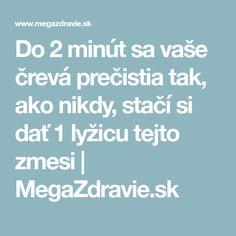 Do 2 minút sa vaše črevá prečistia tak, ako nikdy, stačí si dať 1 lyžicu tejto zmesi   MegaZdravie.sk