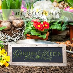 www.lacybella.com  Garden Of Weed'n vinyl lettering home decor wall art decal