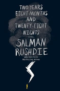 5. Two Years Eight Months and Twenty-Eight Nights by Salman Rushdie (Publish date: September 8th) We are lucky we live in the same world as Salman Rushdie, because the man is a genius and he knows words and stories and how to pull on your heart and make your brain work a little bit, too. In his newest novel, Rushdie presents a future New York which is rattled by a storm. Characters' lives begin to change in strange and mysterious ways, a baby becomes a human detector for corruption, and one…