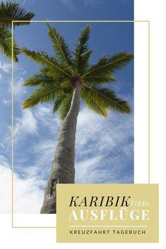 Unsere #Tipps für #Ausflüge in der #Karibik auf eigene Faust. Alle #Reiseberichte zur Kreuzfahrt im Überblick