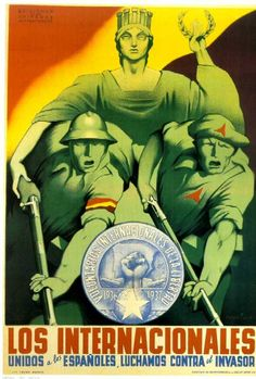 Stalin´s Spain: Los Internacionales. paid by Stalin, Spanish civil war