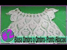 Introdução- Blusa de Croche Ombro a Ombro com Ponto Abacaxi- #1 - YouTube