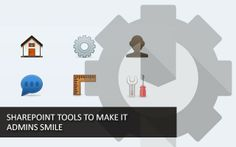 15 free SharePoint tools to make IT admins smile http://free-sharepoint-tools.pen.io/